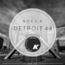 Noev K - Detroit 44 (Original Mix)