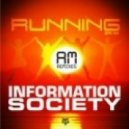 Information Society - Running 2K14 (Todd Terry Dub)