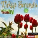Tactix - Tulip Sounds Mix 2