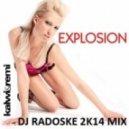 Kalwi & Remi - Explosion (DJ Radoske 2k14 mix)