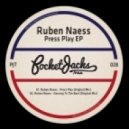 Ruben Naess - Press Play (Original Mix)