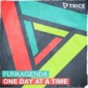 Funkagenda - One Day At A Time (Radio Edit)