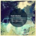 Mob Device - In the Summer (Original Mix)