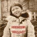 Kosheen - Catch (Misha Klein, Prohorov remix)