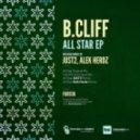 B.Cliff - All Star (JUST2 Remix)