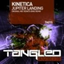 KINETICA - Jupiter Landing (Original Mix)