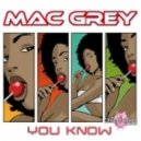 Mac Grey - You Know (Extended Mix)