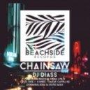 DJ Diass - Chainsaw (Liva K Remix)