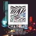 DJ Diass - Chainsaw (Dakar Carvalho Remix)