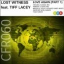 Lost Witness feat. Tiff Lacey - Love Again (Another World Vocal Mix)