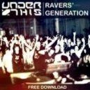 Under This - Ravers' Generation (Original Mix)