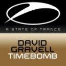 David Gravell - Timebomb (Original Mix)