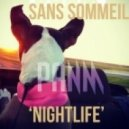 Sans Sommeil - Crush On You