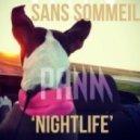Sans Sommeil - Your Mine