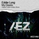 Eddie Lung - My Desire