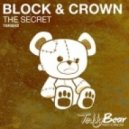 Block & Crown - The Secret (Original Mix)