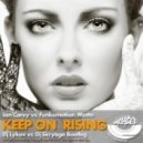 Ian Carey vs. Funkemotion, Matto - Keep on Rising