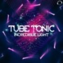 Tube Tonic - Incredible Light (Max K. Remix)