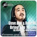 Steve Aoki & Rune RK - Bring You To Life (Dj Velial & Dj DiGo Remix)