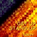 Forty - Get up Stand Up (Barattini Remix)