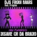 Djs From Mars Ft Fragma - Insane (Lockout S Remix)
