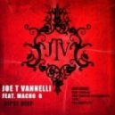 Joe T Vannelli - Gipsy Deep Feat. Macho G (Deep Version Instrumental)