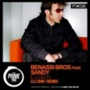 Benassi Bros feat. Sandy - Illusion (DJ Dnk Remix)