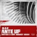M.O.P. - Ante Up (Jantsen & Dirt Monkey Remix)