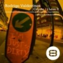 Rodrigo Valdovinos - I Love It (Original Mix)