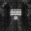 Alex Kenji - Channels (Original Mix)