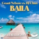 Grant Nelson & Dj Chus - Baila (FLY Rework 2014)