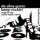 Da'Silva Gunn - Keep Rockin' (Original Mix)