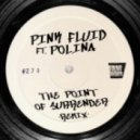 Pink Fluid - The Point Of Surrender (Stefano Amalfi & Robbie Groove Remix)