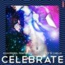 Honorebel, The Starfuckerz, CH - Celebrate (Aeronautics Remix)