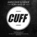 Amine Edge & DANCE - Came Around