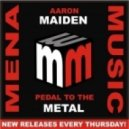 Aaron Maiden - Pedal To The Metal (Original Mix)