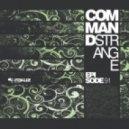 Command Strange - Days Are Cold (Original mix)