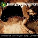 Chromatic Feat. Michael Lynch - Senorita (Original mix)