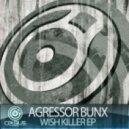 Agressor Bunx - The Tearz