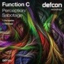 Function C - Sabotage (Original Mix)