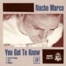 Nacho Marco - Middays (Original mix)