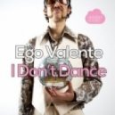 Ego Valente - I Can See It