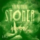 Young Thug - Stoner (Wax Motif Remix)