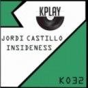 Jordi Castillo - Insideness (Original Mix)