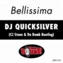 Dj Quicksilver - Bellissima (Mantas s RMX)