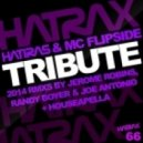 Hatiras, MC Flipside - Tribute (Jerome Robins Remix)