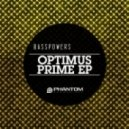 Basspowers - Optimus Prime (LEGACY Remix)