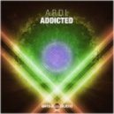 A.R.D.I. - Addicted (Original Mix)
