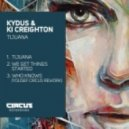KI Creighton, Kydus - Who Knows (Original Mix)
