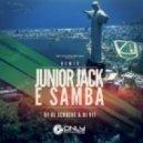 Junior Jack - E Samba (DJ Scruche & DJ V1t Remix)